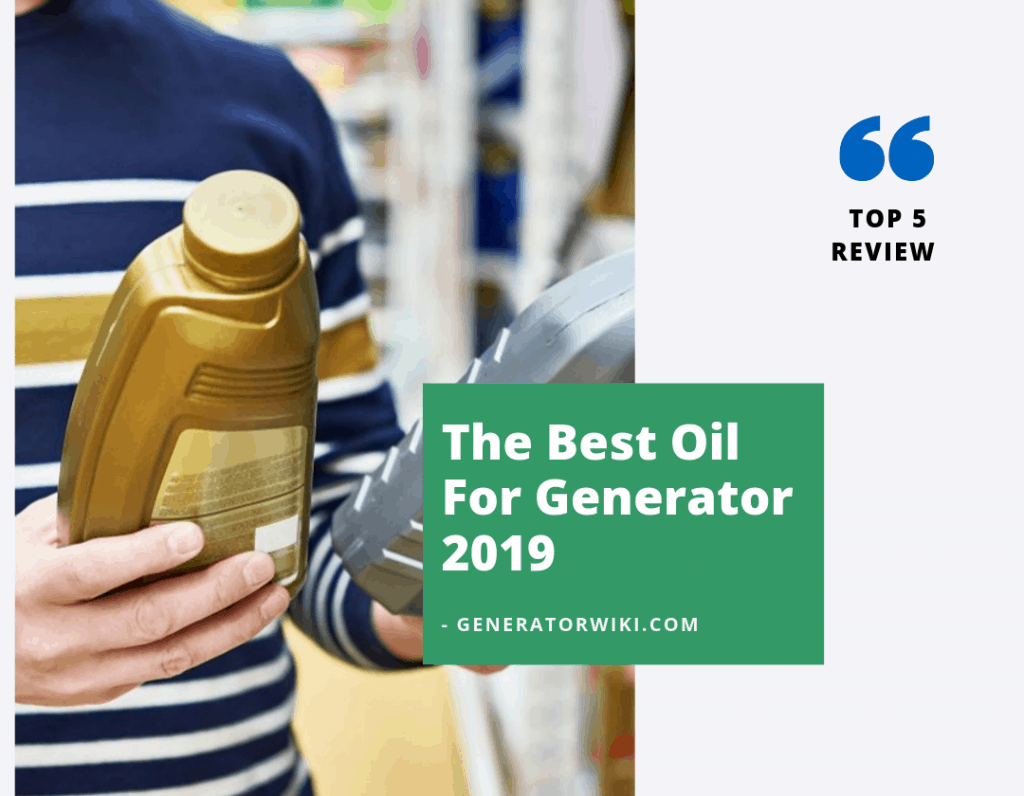 The Best Oil For Generator 2019 article cpver
